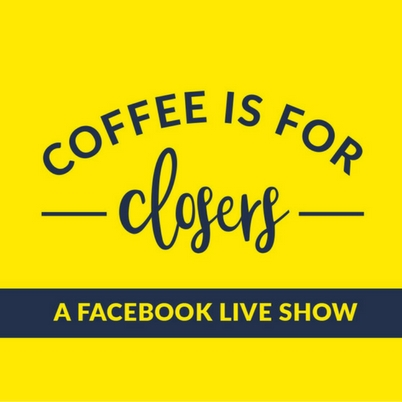 The Pitch Queen Facebook Live: Coffee Is For Closers