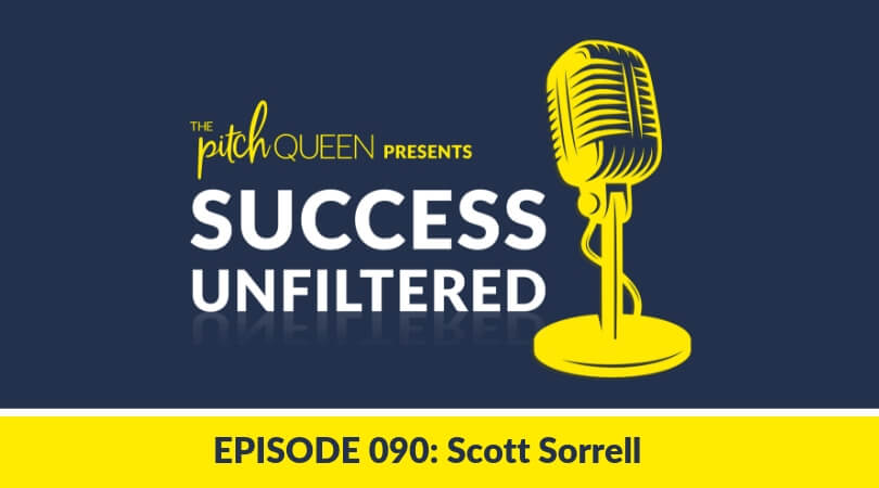Scott Sorrell Podcast Blog