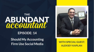 Should My Accounting Firm Use Social Media?   Episode 14