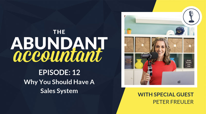 Why Accountants Should Have A Sales System | Episode 12