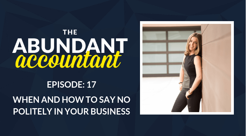 When and How to Say No Politely in Your Business | Episode 17